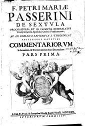 F. Petri Mariae Passerini ... Commentariorum in secundum [et] tertium librum sexti Decretalium: pars prima