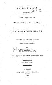 Solitude considered with respect to its influence upon the mind and the heart: Volume 2
