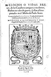 Elogios o vidas breves de los cavalleros ... que estan al bivo pintados en el museo de Paulo Jovio, y traducidos de Latin en Castellano por Gaspar de Baeca