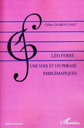 Léo Ferré : une voix et un phrasé emblématiques