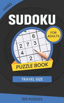 Hard Suduko Puzzle Book for Adults Travel Size 100 Puzzles
