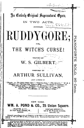 An Entirely Original Supernatural Opera in Two Acts Entitled Ruddygore, Or, The Witch's Curse!
