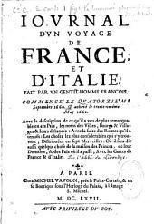 Journal d'un voyage de France et d'Italie, fait par un gentilhomme françois , commencé le quatorzième septembre 1660, et achevé le trente-unième may 1661...