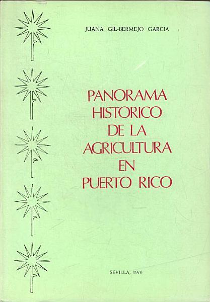Panorama Historico De La Agricultura En Puerto Rico