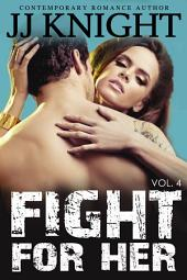 Fight For Her #4: MMA New Adult Contemporary Romantic Suspense