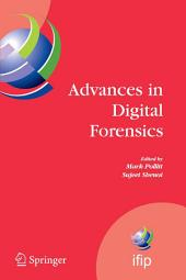 Advances in Digital Forensics: IFIP International Conference on Digital Forensics, National Center for Forensic Science, Orlando, Florida, February 13-16, 2005