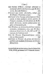 Annales des voyages de la géographie de l'histoire: ou, Collection des voyages nouveaux les plus estimés, traduit de toutes les langues européenes, Volume6