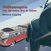 Volkswagen: The Air Cooled-Era in Color