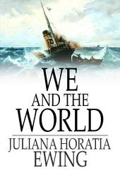 We and the World: A Book for Boys