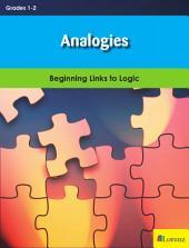 Analogies: Beginning Links to Logic