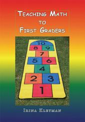 Teaching Math to First Graders