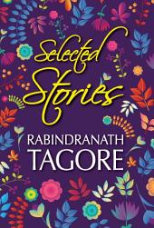 Selected Stories of Rabindranath Tagore