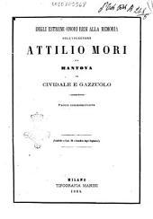 Degli estremi onori resi alla memoria dell'ingegnere Attilio Mori da Mantova in Cividale Gazzolo parole commemorative
