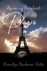 Running Barefoot In Paris Book PDF