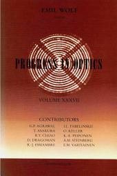 Progress in Optics: Volume 37