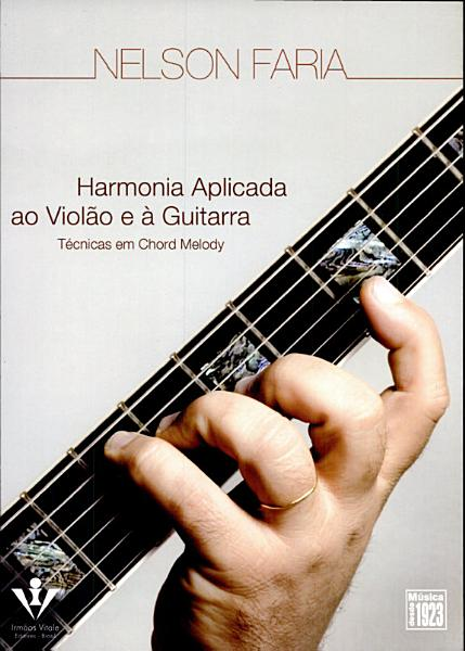 Harmonia Aplicada Ao Violao E A Guitarra