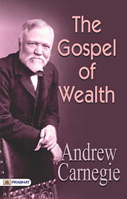 The Gospel of Wealth PDF