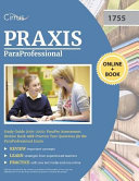 Paraprofessional Study Guide 2019 2020  Parapro Assessment Review Book with Practice Test Questions for the Paraprofessional Exam