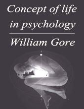 Concept of Life in Psychology
