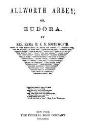 Allworth Abbey; Or, Eudora