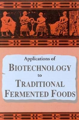 Applications of Biotechnology in Traditional Fermented Foods