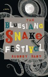 The Bluesiana Snake Festival Book PDF