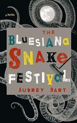 The Bluesiana Snake Festival PDF