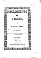 Reglamento de policia para la capital de la republica y su provincia