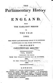 "Cobbett's Parliamentary History of England: From the Norman Conquest, in 1066, to the Year, 1803. From which Last-mentioned Epoch it is Continued Downwards in the Work Entitled: ""Cobbett's Parliamentary Debates""., Volume 36"