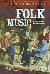 Folk Music: A Regional Exploration