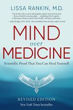 Mind Over Medicine - REVISED EDITION