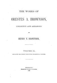 The Works of Orestes A  Brownson  Philosophy PDF