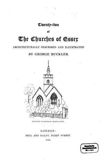 Twenty two of the churches of Essex  architecturally desoribed and illustrated PDF