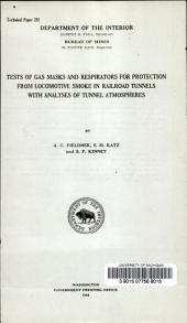 Test of gas masks and respirators for protection from locomotive smoke in railroad tunnels with analysies of tunnel atmospheres