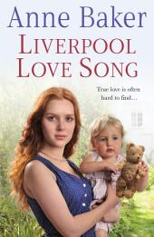 Liverpool Love Song: True love is often hard to find…