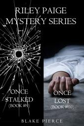 Riley Paige Mystery Bundle: Once Stalked (#9) and Once Buried (#10)