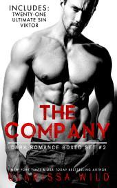 The Company - Dark Romance Boxed Set #2 (Includes: Twenty-One (21), Ultimate Sin, Viktor)