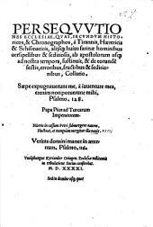 Persequutiones Ecclesiae, quas, secundum historicos, & chronographos, à tirannis, haereticis & schismaticis, alijsque huius farinae hominibus uersi pellibbus & seditiosis, ab apostolorum usque ad nostra tempora, sustinuit, & de eorundem sectis, erroribus, fructibus et seditionibus, collatio ... Vuolphangus Kryander Otingen ... conferebat 1541