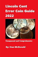 Lincoln Cent Error Coin Guide 2022