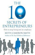The 10 Secrets of Entrepreneurs