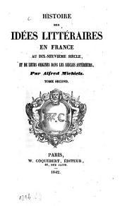 Histoire des idées littéraires en France: Volume2