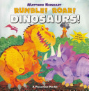 Rumble  Roar  Dinosaurs  Book