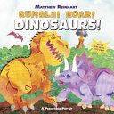 Rumble  Roar  Dinosaurs