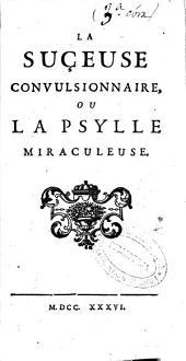 La suçeuse convulsionnaire, ou La psylle miraculeuse