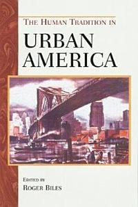 The Human Tradition in Urban America PDF