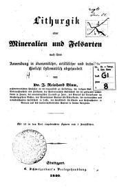 Lithurgik uber mineralien und felsarten nach ihrer anwendung in oekonomischer, artistischer und technischer hinsicht systematisch abgehandelt