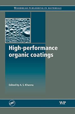 High Performance Organic Coatings