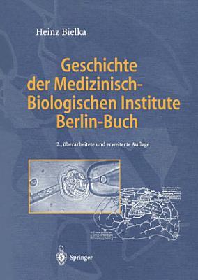 Geschichte der Medizinisch Biologischen Institute Berlin Buch PDF