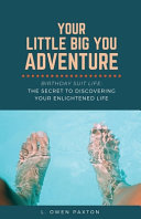 Your Little Big You Adventure Book PDF