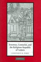 Erasmus  Contarini  and the Religious Republic of Letters PDF
